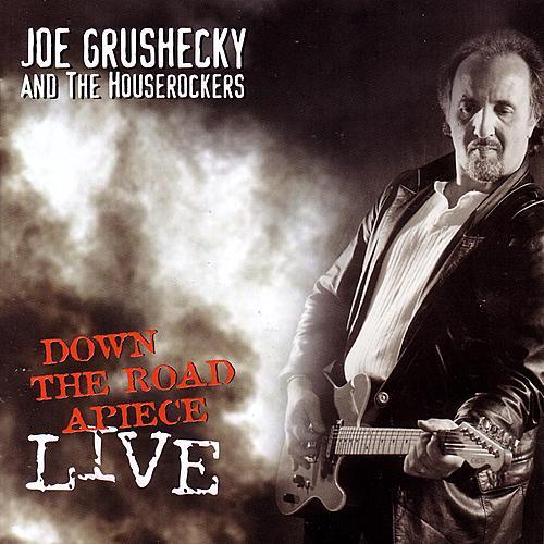 Down The Road Apiece (live) by Joe Grushecky