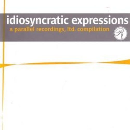 Idiosyncratic Expressions by Various Artists