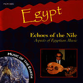 Egypt: Echoes Of The Nile by Music Of The Earth