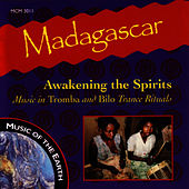 Madagascar: Awakening The Spirits by Music Of The Earth