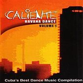 Caliente  Havana Dance Volume 1 by Various Artists