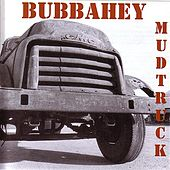 Bubbahey Mud Truck by Various Artists
