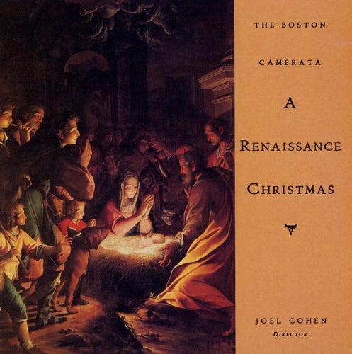 A Renaissance Christmas by The Boston Camerata