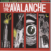 I Am The Avalanche by I Am The Avalanche