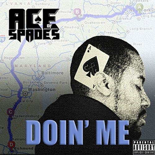 Doin' Me by Ace of Spades