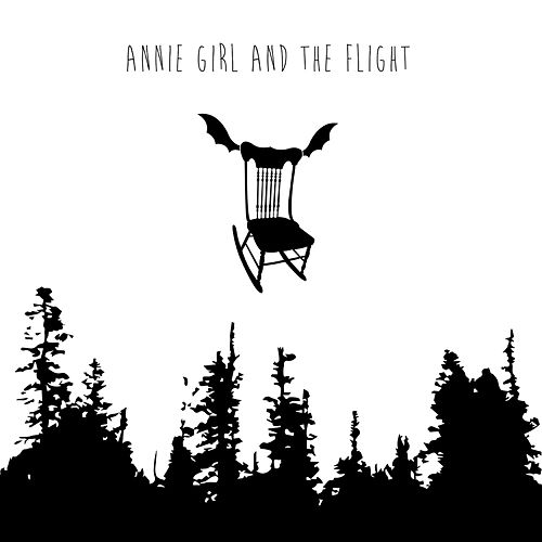 Annie Girl and The Flight by Annie Girl and The Flight