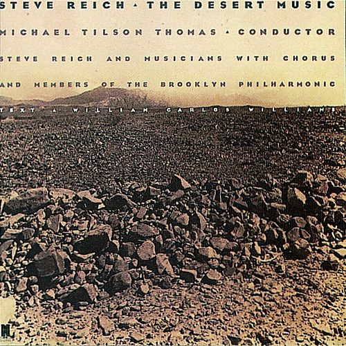 The Desert Music by Steve Reich