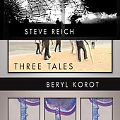 Three Tales by Steve Reich