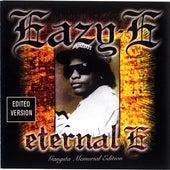 Eternal E: Gangsta Memorial Edition by Eazy-E