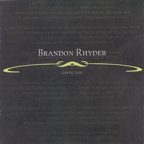 Conviction by Brandon Rhyder