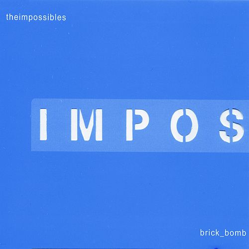 4_song_brick_bomb by The  Impossibles