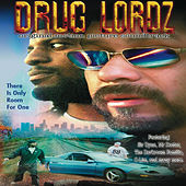Drug Lordz by DarkRoom Familia