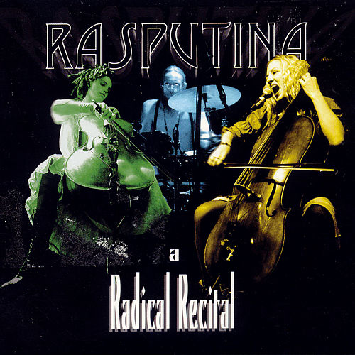 A Radical Recital by Rasputina
