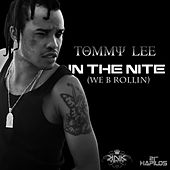 In the Nite (We B Rollin) by Tommy Lee