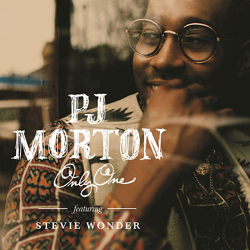 Only One by PJ Morton