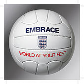 World At Your Feet - The Official England Song for World Cup 2006 by Embrace