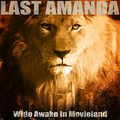 Wide Awake in Movieland by Last Amanda
