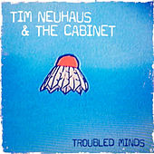Troubled Minds by Tim Neuhaus