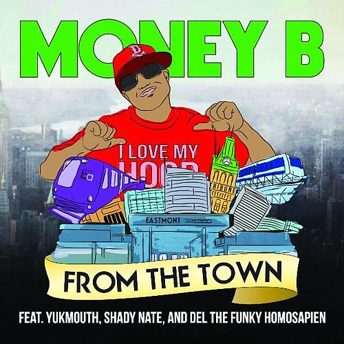 From the Town by Money B