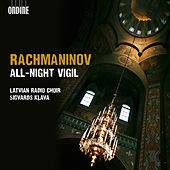Rachmaninov: All-night Vigil,