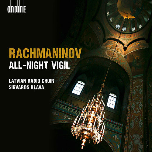 Rachmaninov: All-night Vigil, 'Vespers' by Latvian Radio Choir
