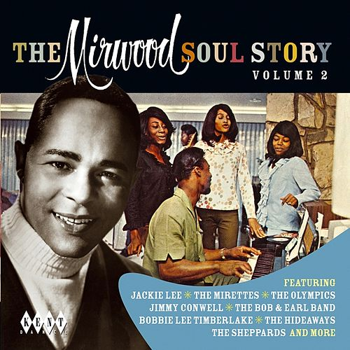 The Mirwood Soul Story Volume 2 by Various Artists