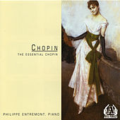 The Essential Chopin by Philippe Entremont