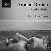 Around Britten by Matthew Barley