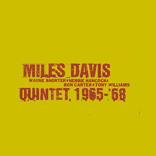 The Complete Columbia Studio Recordings Of The Miles Davis Quintet January 1965 To June 1968 by Miles Davis