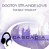 The Self titled - Single by Dr. Strangelove