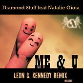 Me & You (feat. Natalie Gioia) by Diamond Stuff