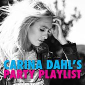 Carina Dahl's Party Playlist by Various Artists