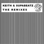 The Keith & Supabeatz Remixes by Various Artists