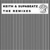 The Keith & Supabeatz Remixes by Various Artists
