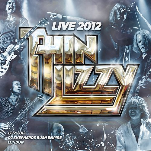 Live 2012 - O2 Shepherds Bush Empire by Thin Lizzy