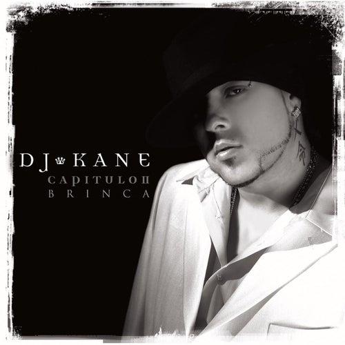 Capitulo Ii-brinca by DJ Kane