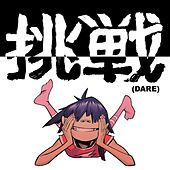 Dare by Gorillaz