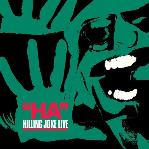 Ha! by Killing Joke