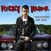 Hold Me Down (feat. AR-AB) - Single by Ricky Rudie