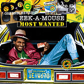 Most Wanted:  Eek A Mouse by Eek-A-Mouse