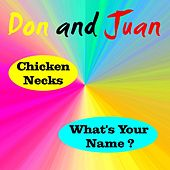 Chicken Necks by Don & Juan