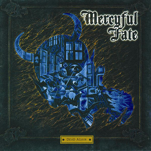 Dead Again by Mercyful Fate
