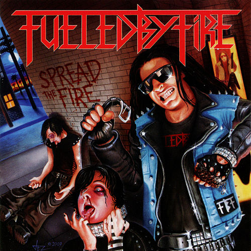 Spread the Fire by Fueled By Fire
