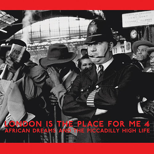 London Is The Place For Me 4 by Various Artists