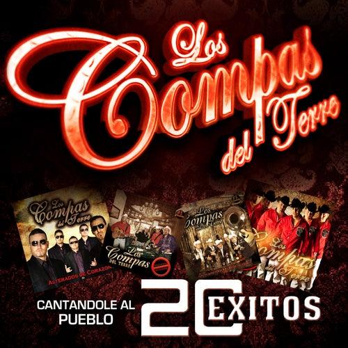 Cantandole al Pueblo... 20 Exitos by Los Compas del Terre