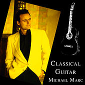 Classical Guitar by Michael Marc