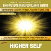 Higher Self by Binaural Beat Brainwave Subliminal Systems