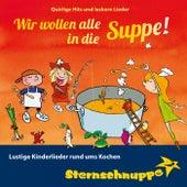 Wir wollen alle in die Suppe! by Sternschnuppe