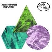 Two Chicks by Juliche Hernandez
