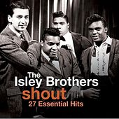 Shout - 27 Essential Hits von The Isley Brothers